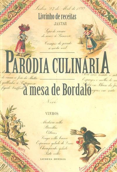 Paródia culinária à mesa de Bordalo (Pedro Bebiano Braga, Rita Nobre de Carvalho)