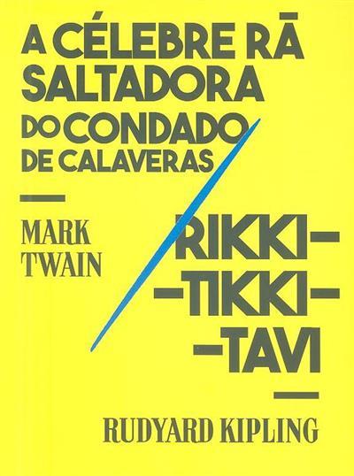 A célebre rã saltadora do Condado de Calaveras (Mark Twain.)