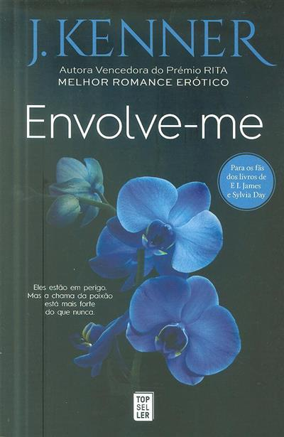 Envolve-me (J. Kenner)