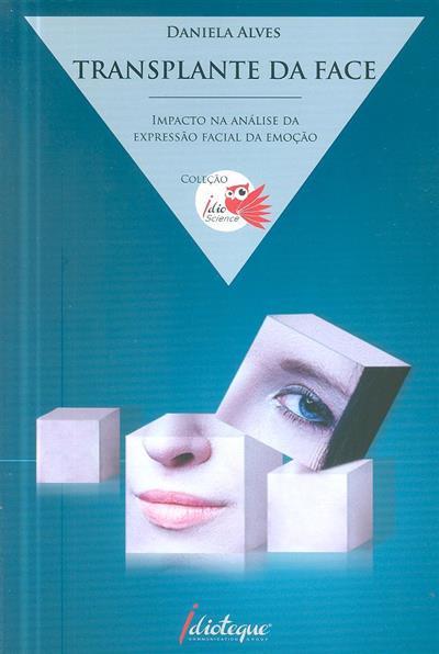 Transplante da face (Daniela Alves)