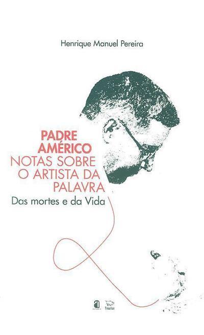 Padre Américo (Henrique Manuel Pereira)