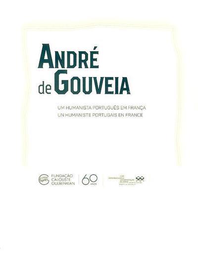 André de Gouveia (textos António Pedro Vicente, Artur Santos Silva, Guilherme Oliveira Martins)