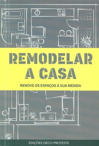 Remodelar a casa (trad. Inês Lourinho)