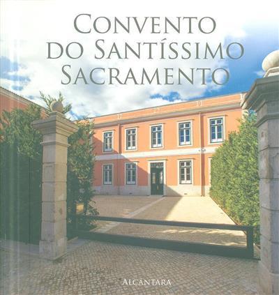 Convento de Santíssimo Sacramento (Arnaldo Pereira Coutinho, Pedro Vaz, Bárbara Massapina Vaz)