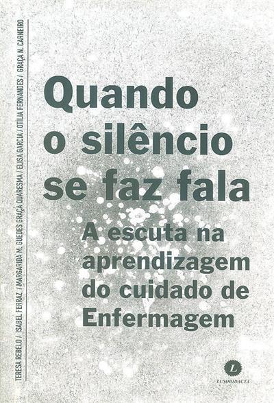 Quando o silêncio se faz fala (Teresa Rebelo... [et al.])