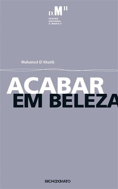 Acabar em beleza (Mohamed El Khatib)