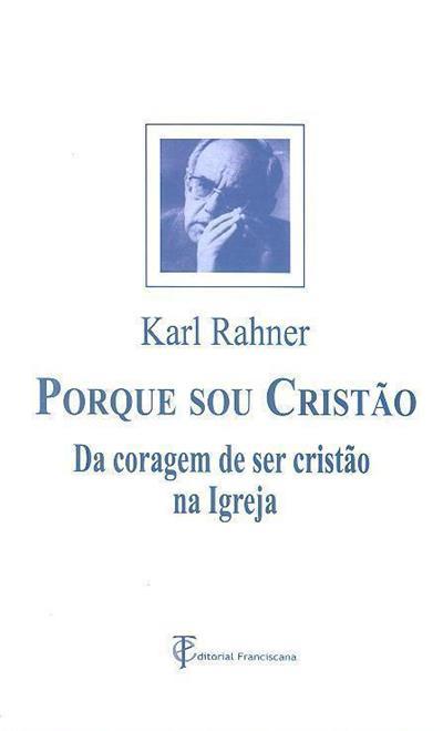 Porque sou cristão (Karl Rahner)