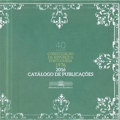 Constituição da República Portuguesa, 40 ano, 1976-2016
