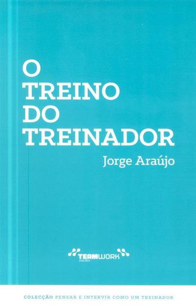 O treino do treinador (Jorge Araújo)