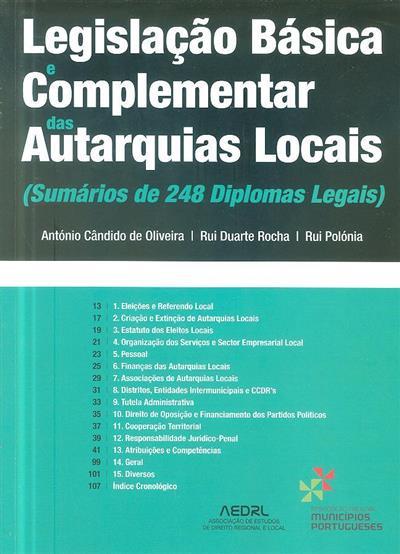 Legislação básica e complementar das autarquias locais ([compil.] António Cândido de Oliveira, Rui Duarte Rocha, Rui Polónia)