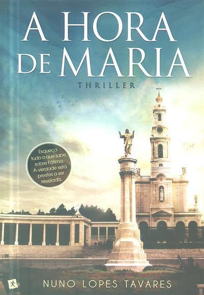 A hora de Maria (Nuno Lopes Tavares)