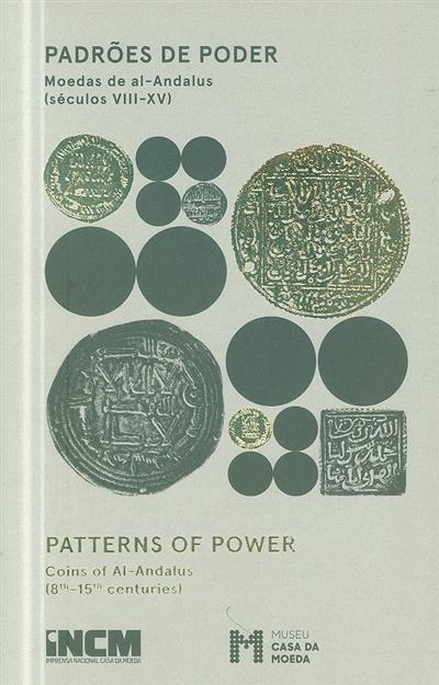 Padrões de poder (coord. Imprensa Nacional Casa da Moeda, Museu Casa da Moeda)