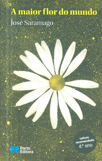 A maior flor do mundo (José Saramago)