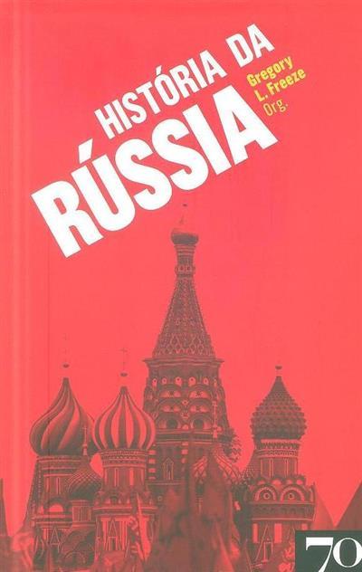 História da Rússia (org. Gregory L. Freeze)