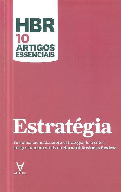 Estratégia (Michael E. Porter... [et al.])