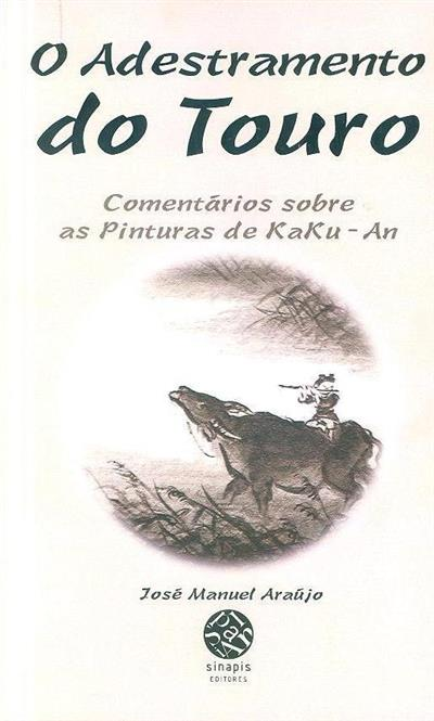 O adestramento do touro (José Manuel Araújo)