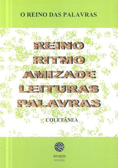 O reino das palavras (coord., pref. e apresentação Maria Gomes)