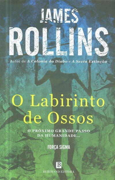O labirinto de ossos (James Rollins)