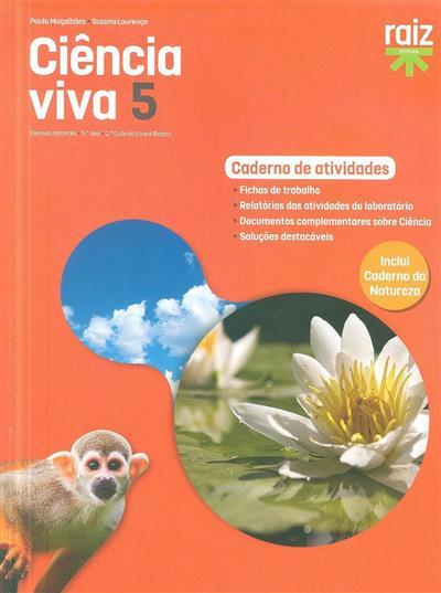 Ciência viva 5 (Paula Magalhães, Susana Lourenço)