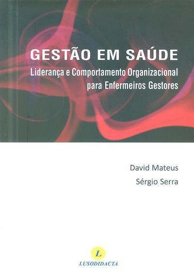 Gestão em saúde (David Mateus, Sérgio Serra)