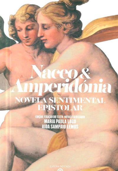 Naceo &  Amperidónia (ed., fixação do texto, notas e glossário Maria Paula Lago, Aida Sampaio Lemos)