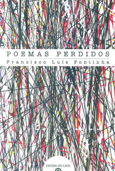 Poemas perdidos (Francisco Luís Fontinha)