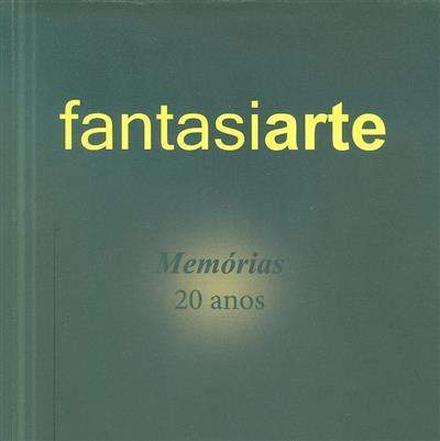 Fantasiarte (coord. Fernanda Fonseca, Maria José Travanca)