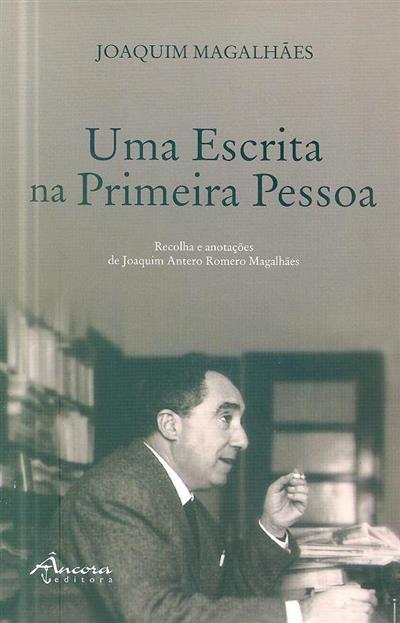 Uma escrita na primeira pessoa (Joaquim Magalhães)
