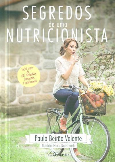 Segredos de uma nutricionista (Paula Beirão Valente)
