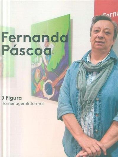 0 Figura, homenagem informal a Fernanda Páscoa