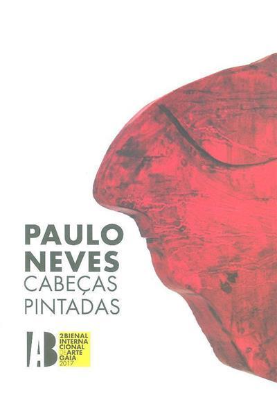 Paulo Neves (coord. e textos Agostinho Santos)