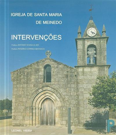 A Igreja de Santa Maria Meinedo (Leonel Vieira)