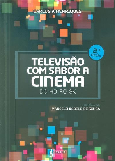 Televisão com sabor a cinema (Carlos A. Henriques)