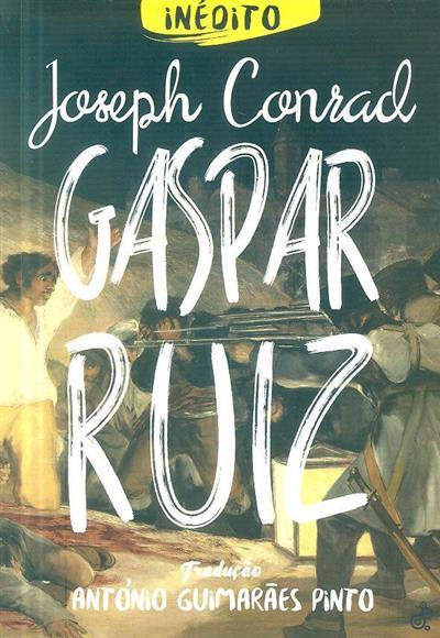 Gaspar Ruiz (Joseph Conrad)