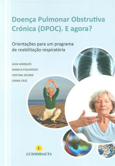 Doença pulmonar obstrutiva crónica (DPOC) (Alda Marques... [et al.])