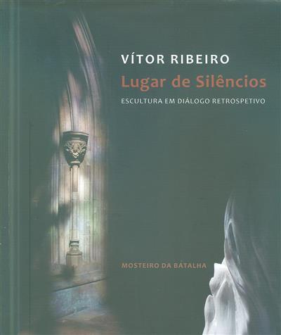 Lugar de silêncios (Vítor Ribeiro)