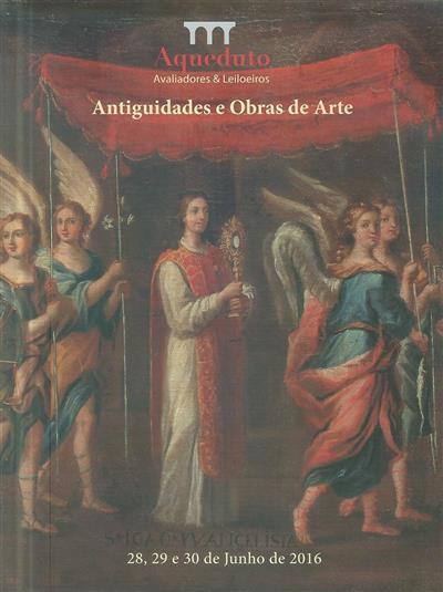 Antiguidades e obras de arte (org. Aqueduto Avaliadores & Leiloeiros)