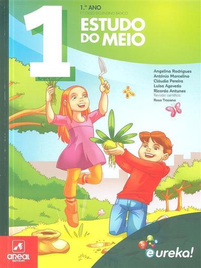 Estudo de meio, 1º ano - 1º ciclo do ensino básico (Angelina Rodrigues... [et al.])