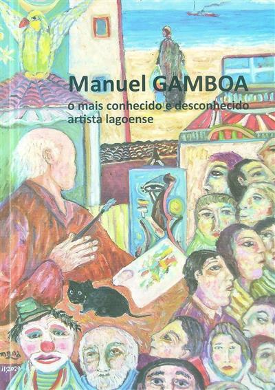 Manuel Gamboa (org. Câmara Municipal da Amadora, Galeria Municipal Artur Bual)