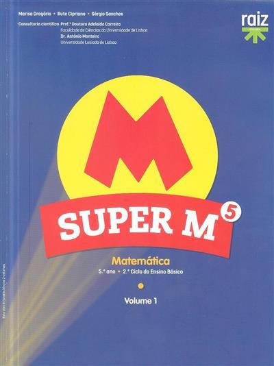 Super M5 (Marisa Gregório, Rute Cipriano, Sérgio Sanches)