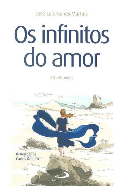 Os infinitos do amor (José Luís Nunes Martins)