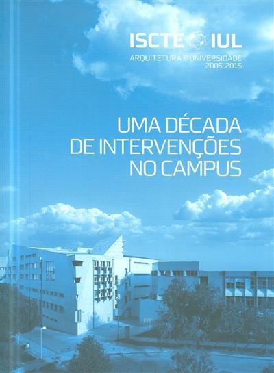 ISCTE-IUL arquitetura e universidade 2005-2015 (João Baltazar)
