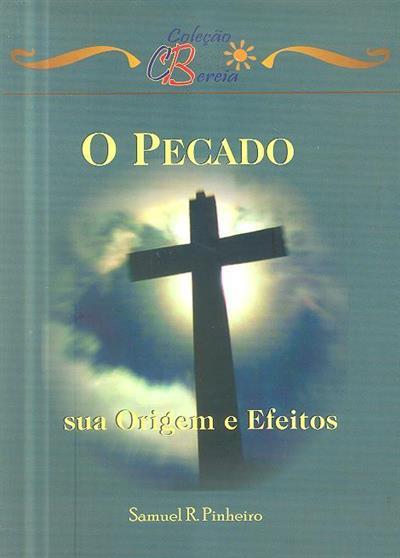 O pecado e a graça (Samuel R. Pinheiro)