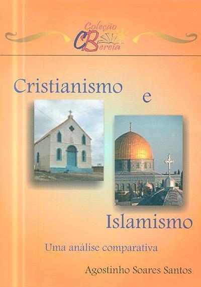 Cristianismo e islamismo (Agostinho Soares Santos)