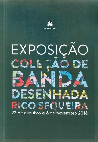 Exposição coleção de banda desenhada Rico Sequeira (org. Câmara Municipal da Amadora)