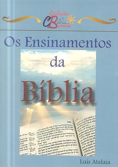 Os ensinamentos da bíblia (Luís Atalaia)