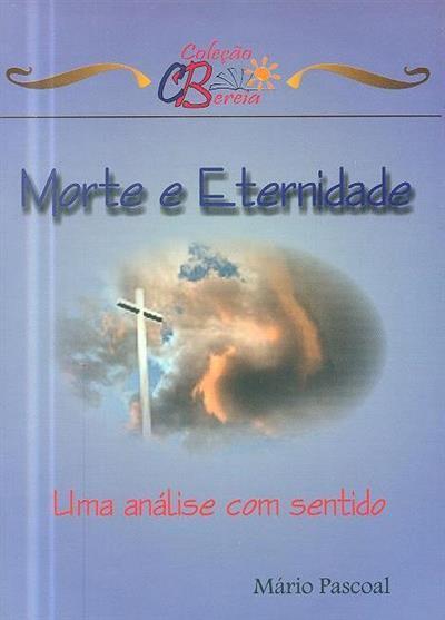 Morte e eternidade (Mário Pascoal)