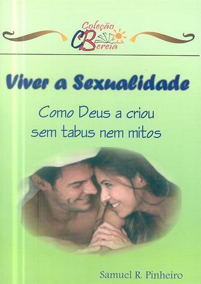 Viver a sexualidade (Samuel R. Pinheiro)