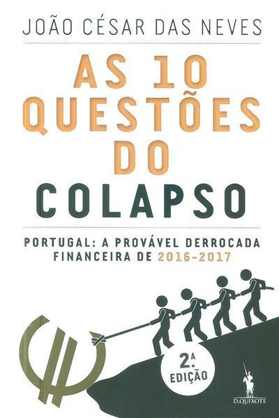 As 10 questões do colapso (João César das Neves)