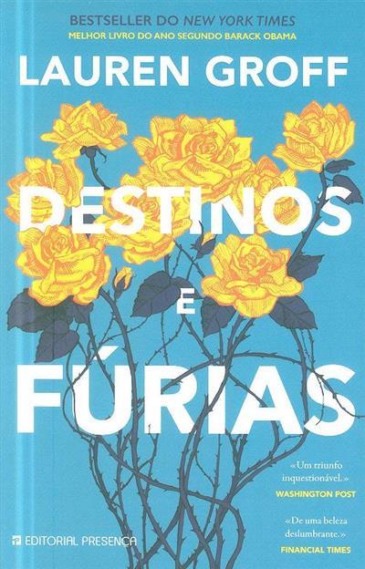 Destinos e fúrias (Lauren Groff)